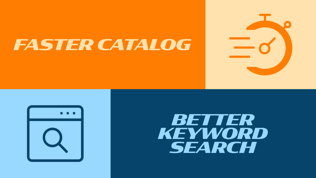 Faster Catalog, Better Keyword Searching, New Domain.